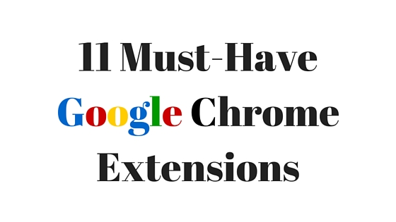 Must-Have Google Chrome Extensions for Web Design and Internet Marketing