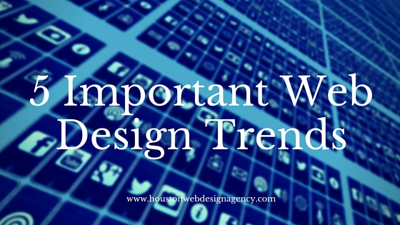Houston Agency Web Design Trends