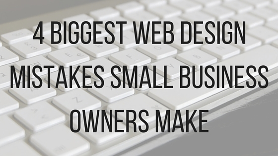 web design mistakes small business owners