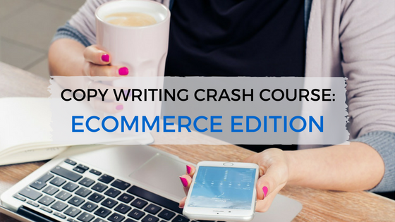Copy Writing Crash Course for Ecommerce - TheeHouston Agency - SEO in Houston, TX
