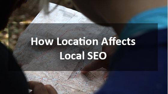 How Location Affects Local SEO - Houston Web Design Agency