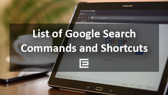 List of Google Search Command and Shortcuts