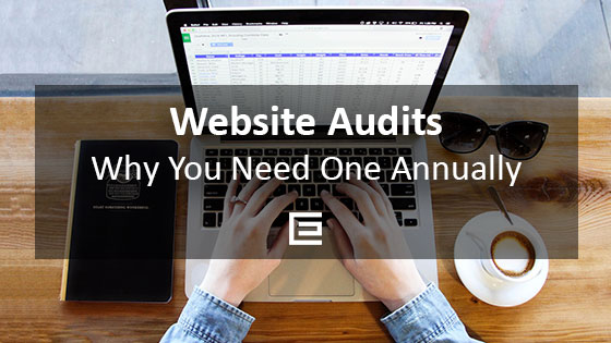 Why You Need An Annual Website Audit - Houston Web Design Agency