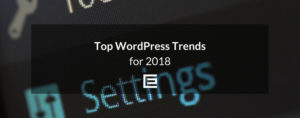 2018 Wordpress Trends by Web Design Agency in Houston, TX