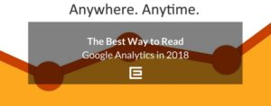 2018 Best Way to Read Google Analytics